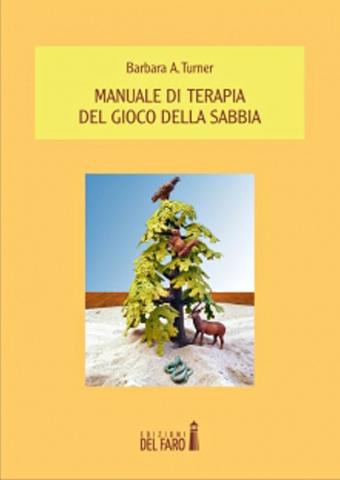 AISPT - IN LIBRERIA - Barbara A Turner – Manuale di Terapia del gioco della sabbia