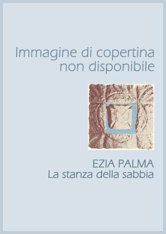 AISPT - IN LIBRERIA - Ezia Palma - La stanza della sabbia