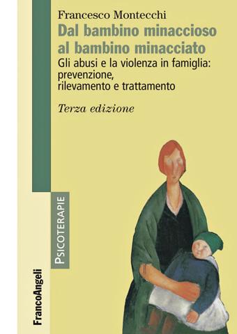 AISPT - IN LIBRERIA - Francesco Montecchi - Dal bambino minaccioso al bambino minaccia