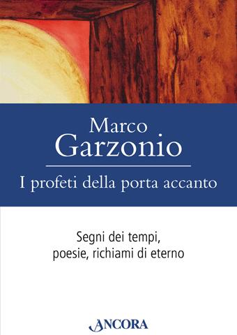 AISPT - MARCO GARZONIO - I profeti della porta accanto