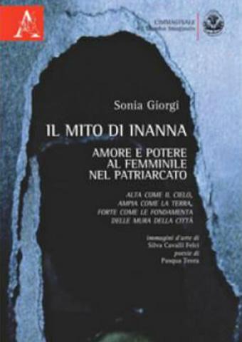 AISPT - IN LIBRERIA - Sonia Giorgi - Il mito di Inanna - Amore e potere al femminile nel patriarcato